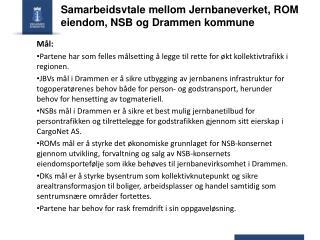 Samarbeidsvtale mellom Jernbaneverket, ROM eiendom, NSB og Drammen kommune