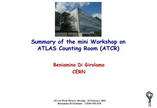 Summary of the mini Workshop on  ATLAS Counting Room (ATCR)