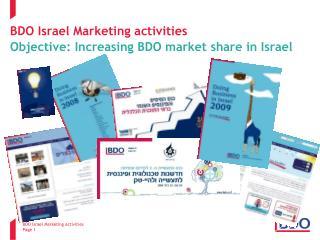BDO Israel Marketing activities Objective: Increasing BDO market share in Israel