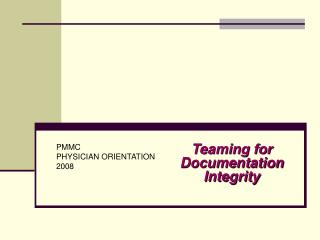 Teaming for Documentation Integrity