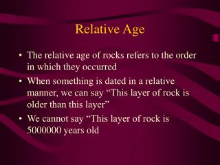 relative age dating powerpoint Name _____ date _____ per ____ virtual lab: fossil data data table: you may need to hit the refresh button in internet explorer several times to get the other dig.