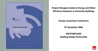 Project Managers Guide to Energy and Water Efficiency Measures in University Buildings