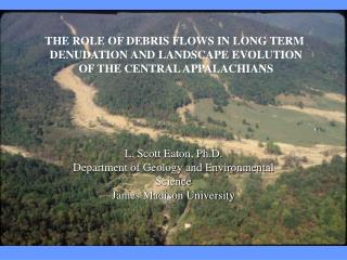 L. Scott Eaton, Ph.D. Department of Geology and Environmental Science James Madison University