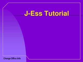J-Ess Tutorial