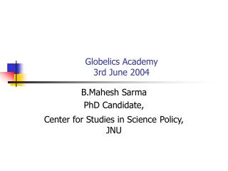 Globelics Academy  3rd June 2004