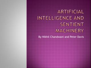 Artificial Intelligence and Sentient Machinery