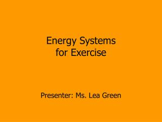 Energy Systems for Exercise