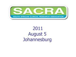 2011  August 5 Johannesburg