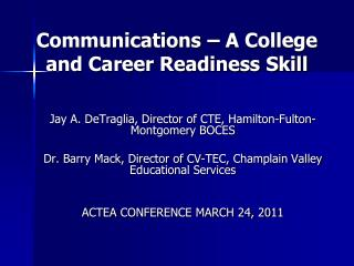 Communications � A College and Career Readiness Skill