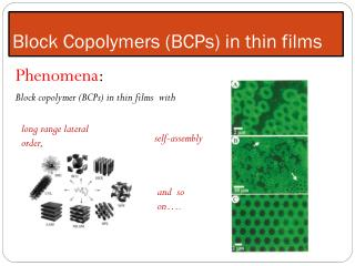 Block Copolymers (BCPs) in thin films