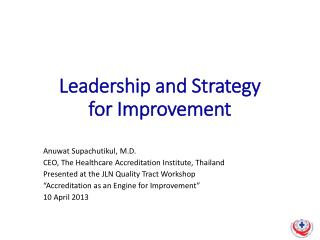 Leadership and Strategy  for Improvement