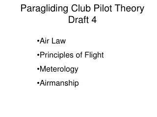 Paragliding Club Pilot Theory Draft 4