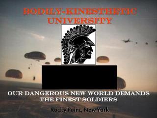 Bodily-Kinesthetic University