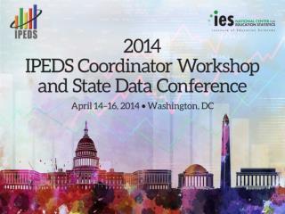 IPEDS Workshop Agenda