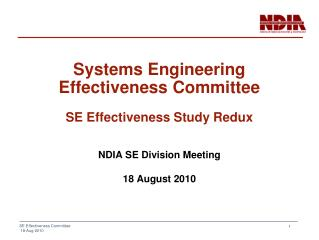 Systems Engineering Effectiveness Committee SE Effectiveness Study Redux