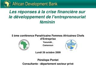 Les  réponses  à la  crise financière sur  le  développement  de  l'entrepreneuriat féminin