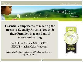 by J. Steve Hamm, MA  , LCPC NEXUS  - Indian Oaks Academy