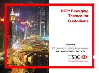 BCP: Emerging Themes for Custodians