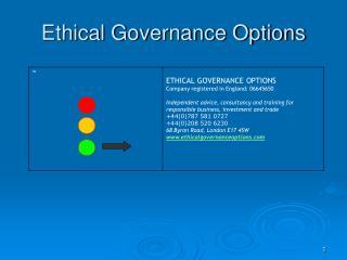 Ethical Governance Options