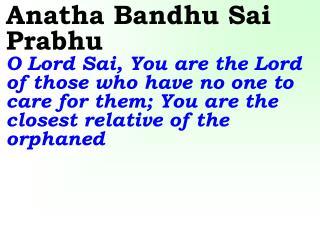 Ver06L Anatha Bandhu Sai Prabhu