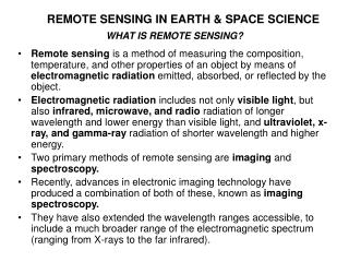 REMOTE SENSING IN EARTH  SPACE SCIENCE
