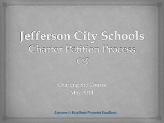 Jefferson City Schools Charter Petition Process
