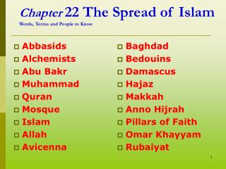 Chapter  22 The Spread of Islam Words, Terms and People to Know