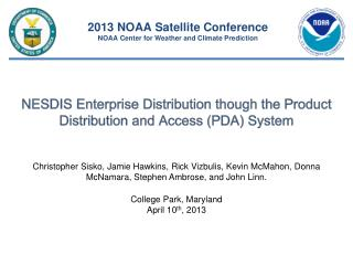 NESDIS Enterprise Distribution though the Product Distribution and Access (PDA) System