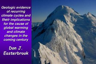 Geologic evidence of recurring climate cycles and their implications for the cause of global warming and climate changes