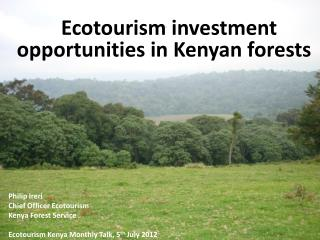 Ecotourism investment opportunities in Kenyan forests