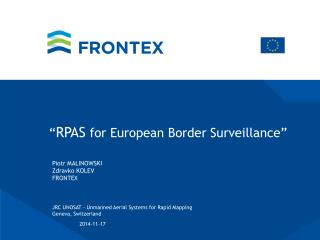 """ RPAS  for European Border Surveillance"""