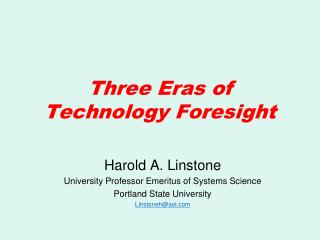 Three Eras of Technology Foresight