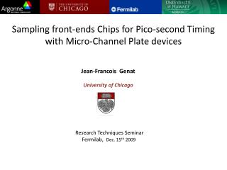 Sampling front-ends Chips for Pico-second Timing with Micro-Channel Plate devices