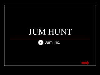 JUM HUNT