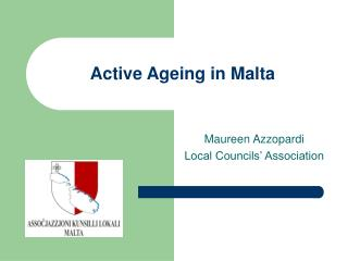 Active Ageing in Malta