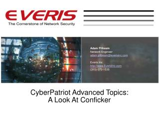 CyberPatriot Advanced Topics:  A Look At Conficker