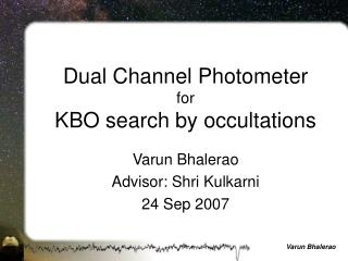 Dual Channel Photometer for  KBO search by occultations