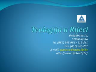 Omladinska 14,  51000 Rijeka Tel. (051) 345-056 / 515-561 Fax. (051) 345-207