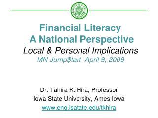 Dr. Tahira K. Hira, Professor  Iowa State University, Ames Iowa  eng.isatate/tkhira