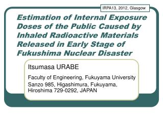 Itsumasa URABE Faculty of Engineering, Fukuyama University