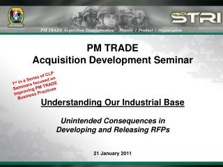 PM TRADE  Acquisition Development Seminar Understanding Our Industrial Base