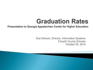Graduation Rates Presentation to Georgia Appalachian Center for Higher Education