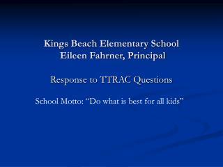 Kings Beach Elementary School  Eileen Fahrner, Principal