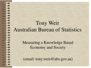 Tony Weir Australian Bureau of Statistics