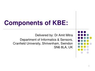 Components of KBE:
