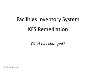 Facilities Inventory System KFS Remediation