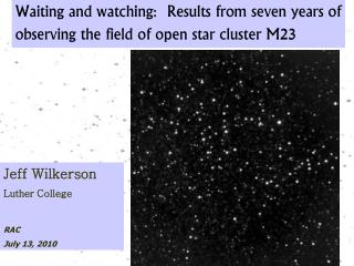 Waiting and watching:� Results from seven years of observing the field of open star cluster M 23