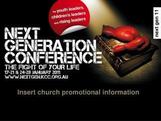 Insert church promotional information