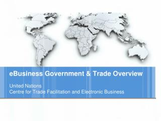eBusiness Government & Trade Overview