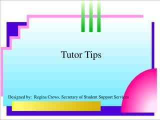 Tutor Tips